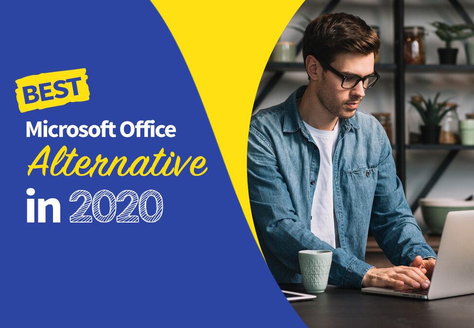 Best Microsoft Office Alternative in 2020